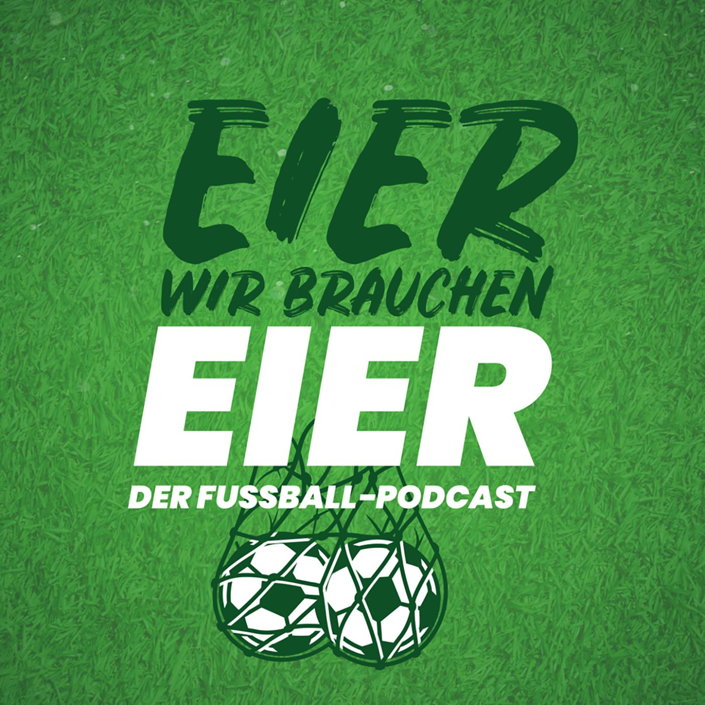 Der Fussball Podcast Eier Wir Brauchen Eier